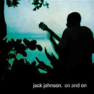 Jack_johnsonon_and_on